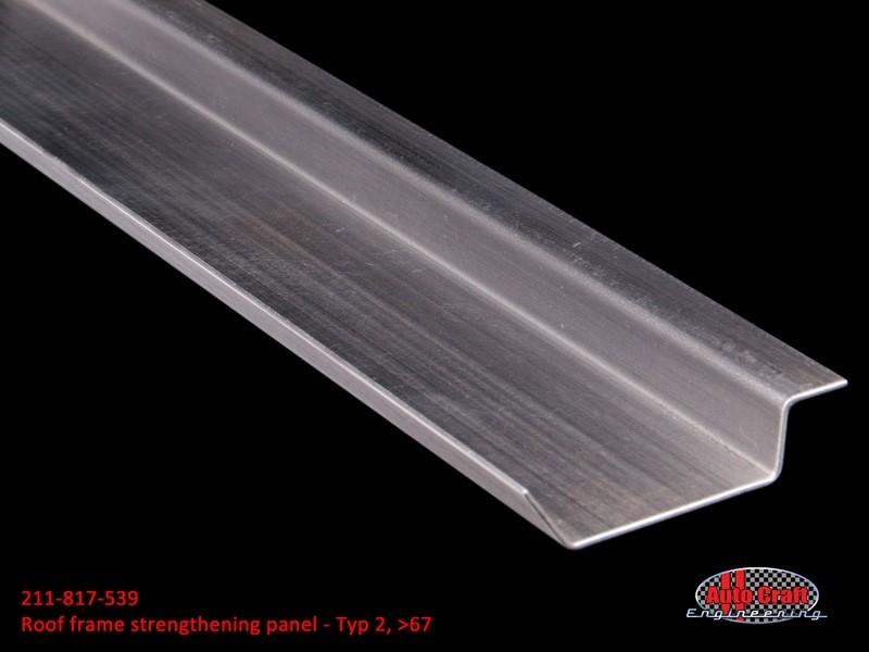 Roof Frame Strengthening Panel Typ 2 Gt 67 Sheet Metal